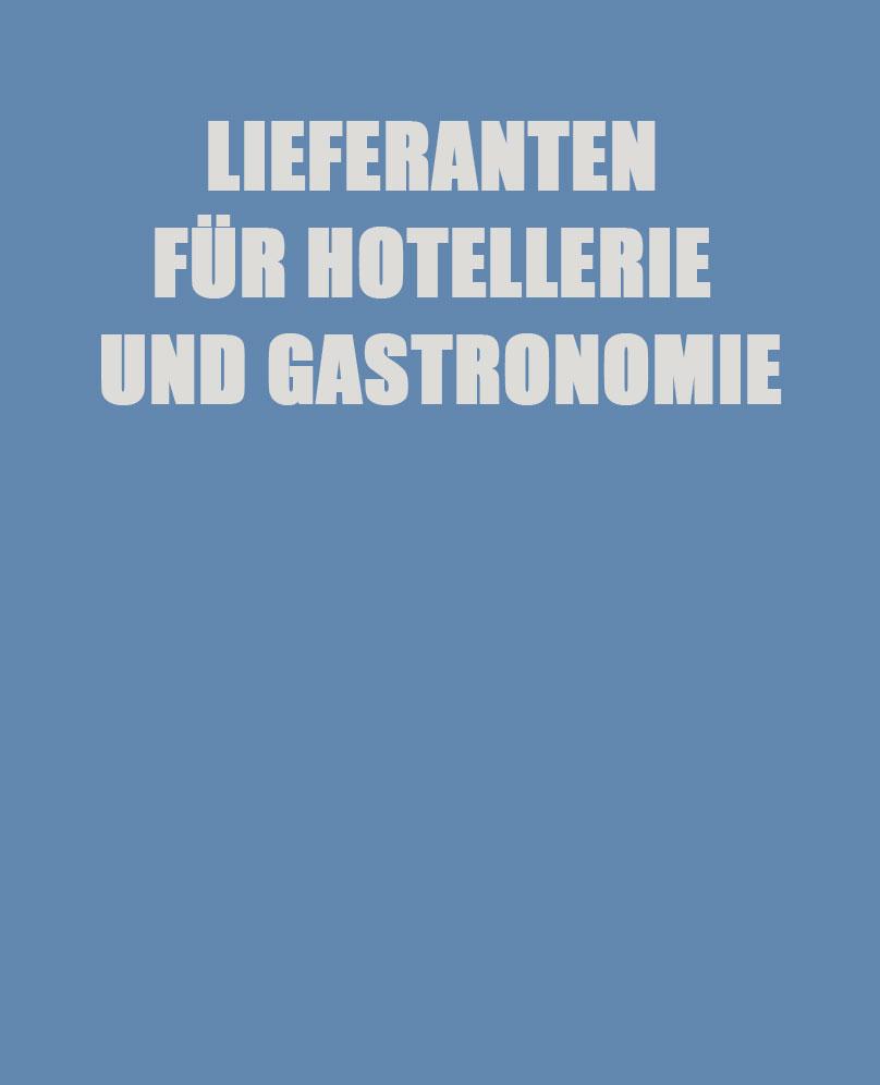 Lieferanten für Hotellerie und Gastronomie - Gastfreunde Hamburg